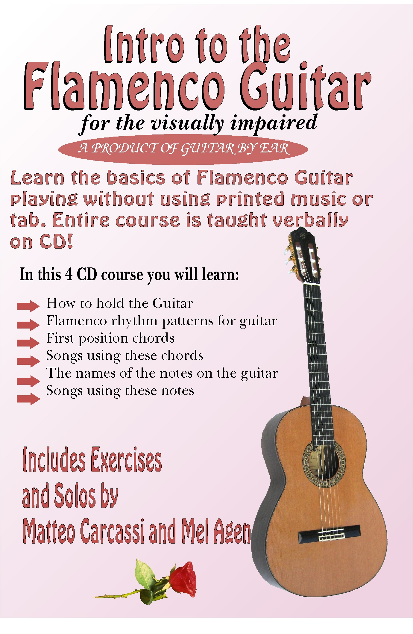 Beginning Course To The Flamenco Guitar Taught Completely By Ear