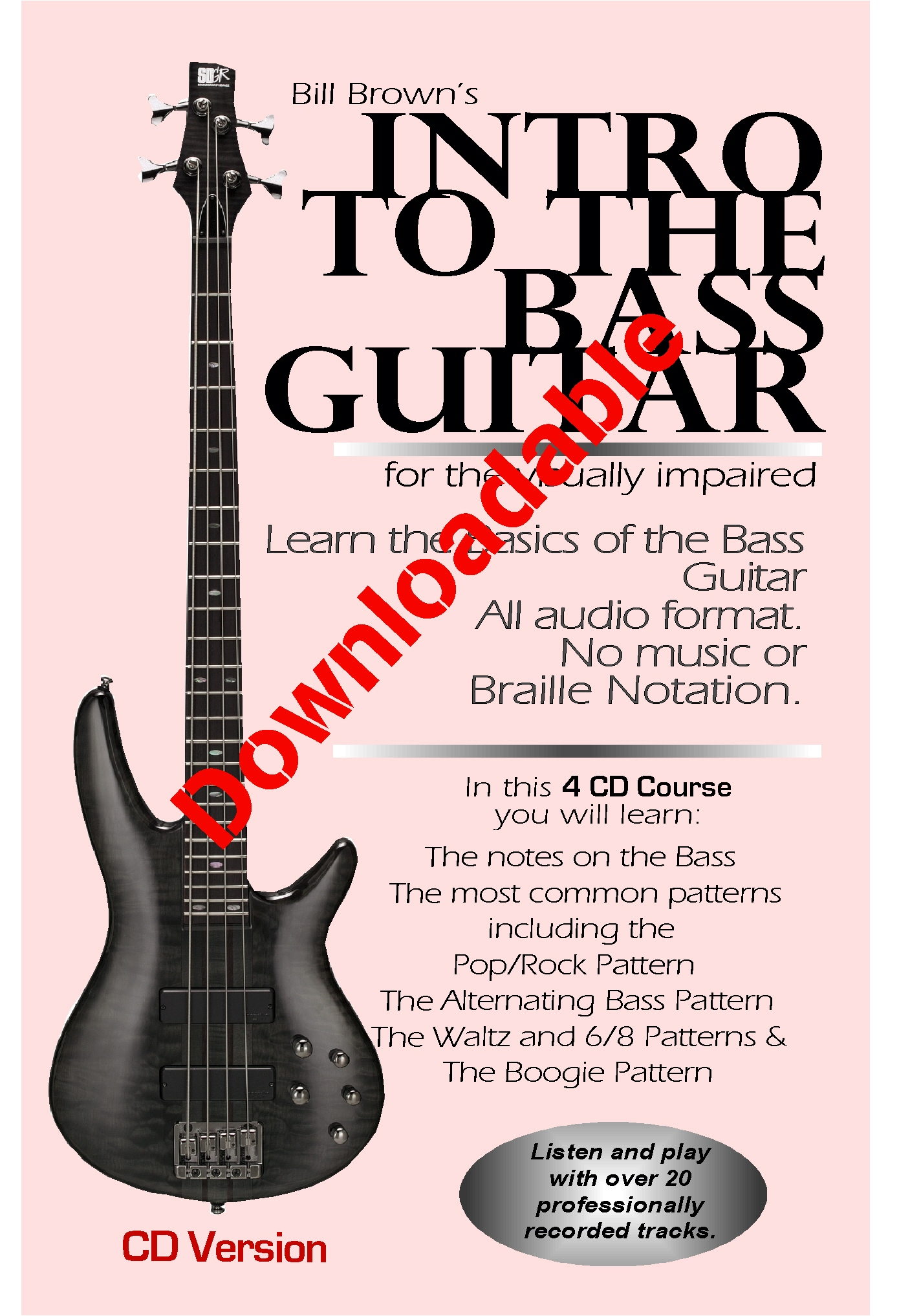 Intro to the Bass Guitar for the Visually Impaired (Downloadable)