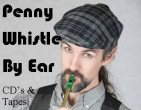 Penny Whistle By Ear CD's