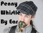 Penny Whistle by Ear